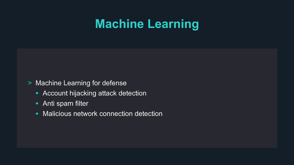 Machine Learning > Machine Learning for defense...