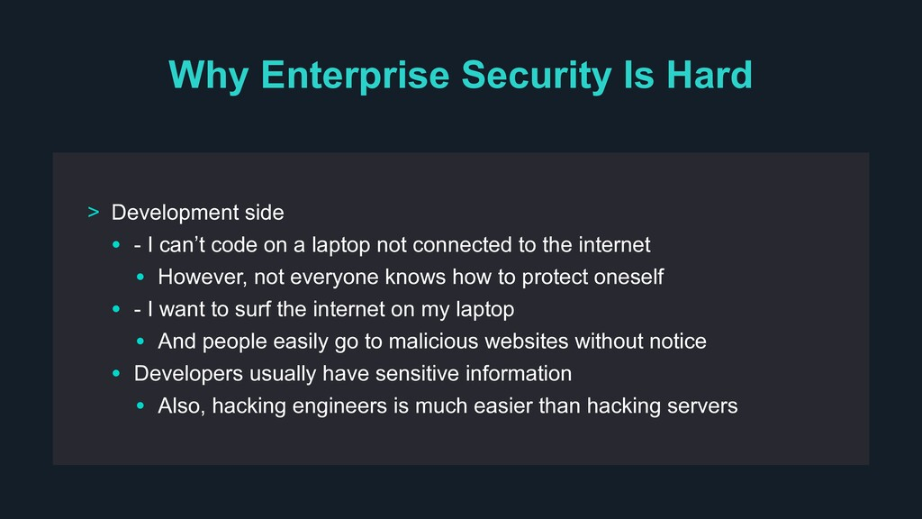 Why Enterprise Security Is Hard > Development s...