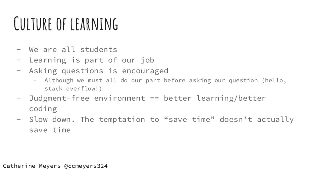 Culture of learning - We are all students - Lea...