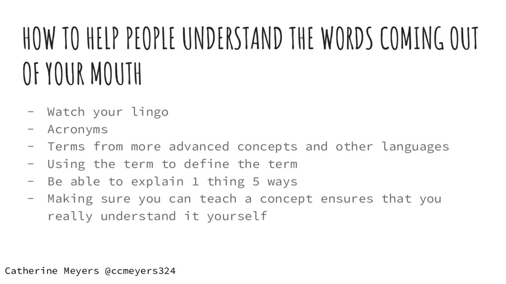 HOW TO HELP PEOPLE UNDERSTAND THE WORDS COMING ...