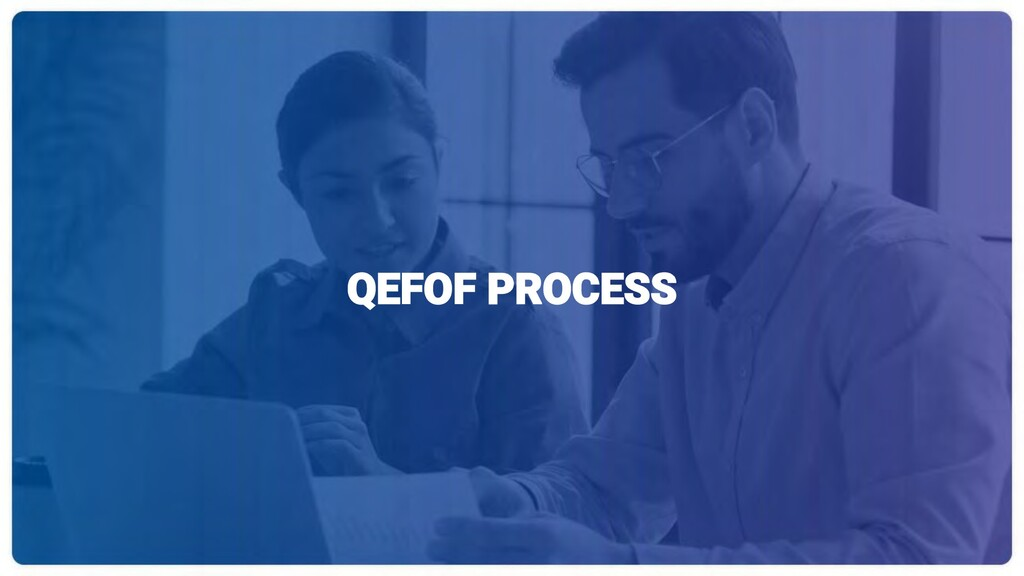 QEFOF PROCESS