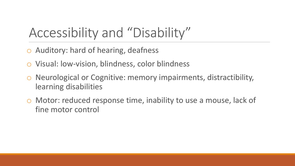 "Accessibility and ""Disability"" o Auditory: hard..."