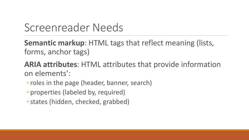 Screenreader Needs Semantic markup: HTML tags t...