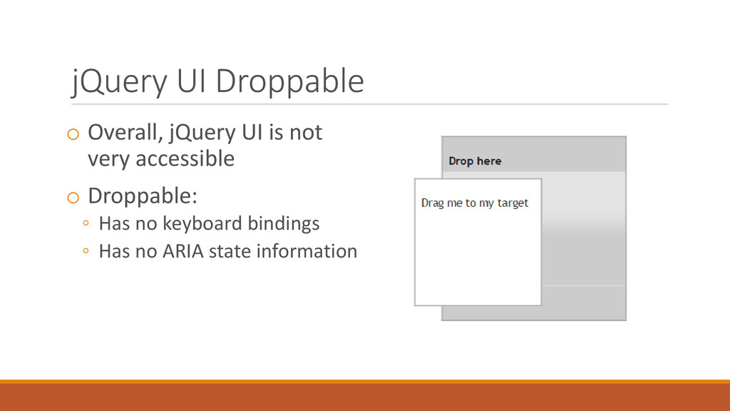 jQuery UI Droppable o Overall, jQuery UI is not...