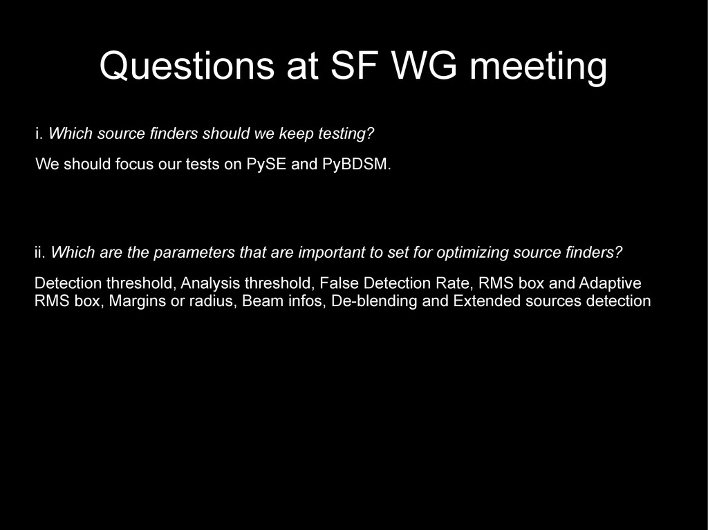 Questions at SF WG meeting ii. Which are the pa...