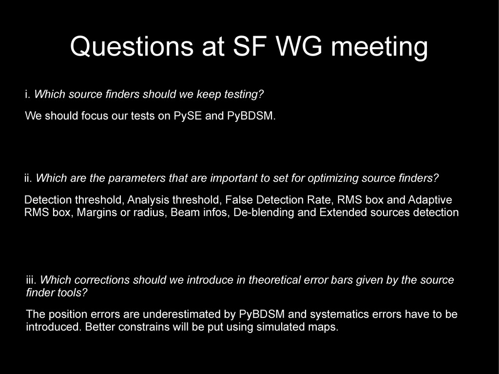 Questions at SF WG meeting iii. Which correctio...