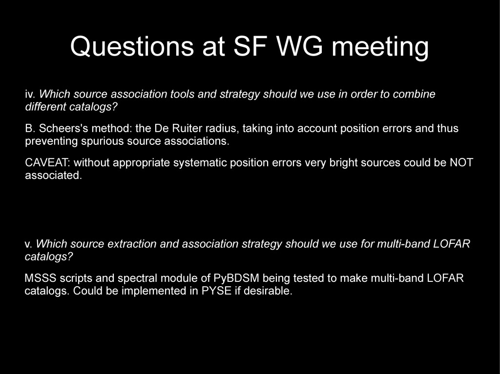 Questions at SF WG meeting iv. Which source ass...