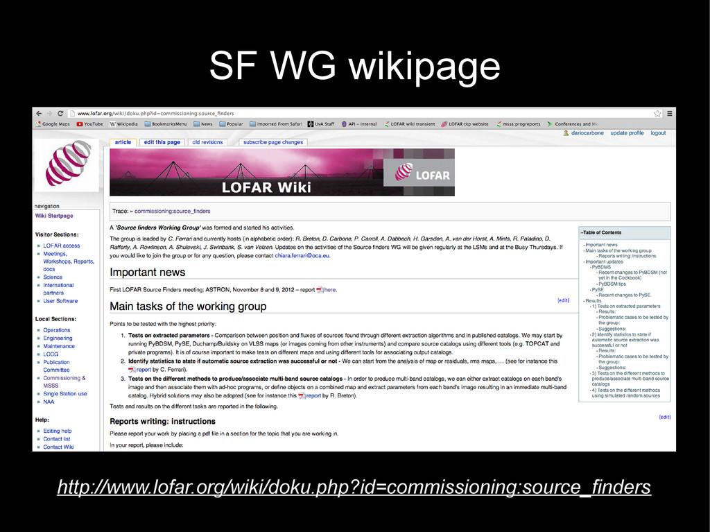 SF WG wikipage http://www.lofar.org/wiki/doku.p...
