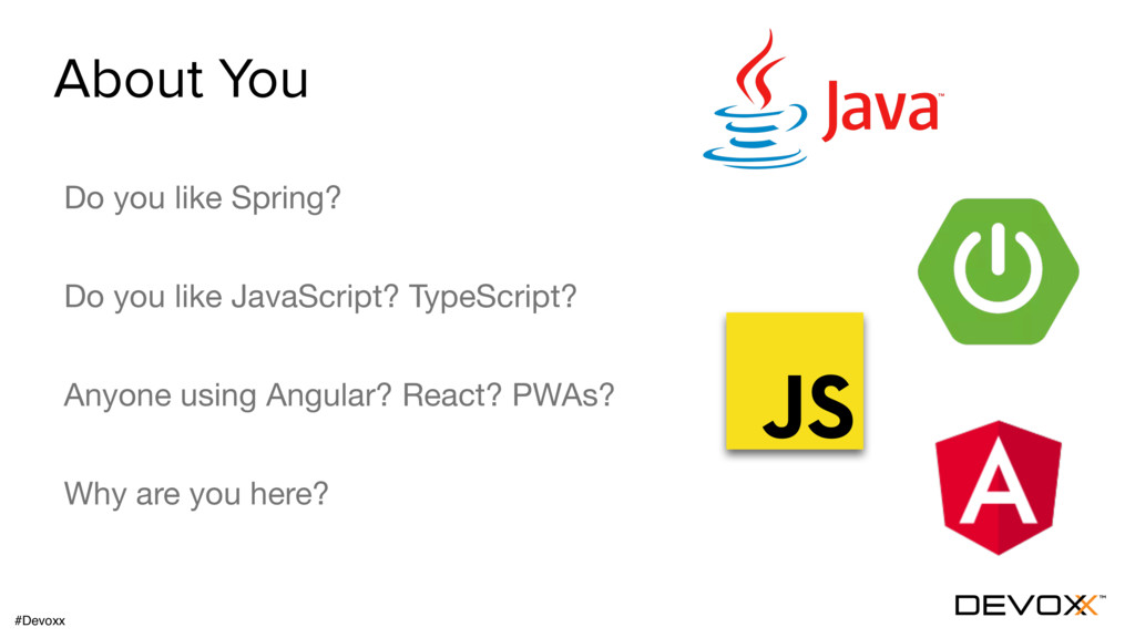 About You Do you like Spring?  Do you like Java...