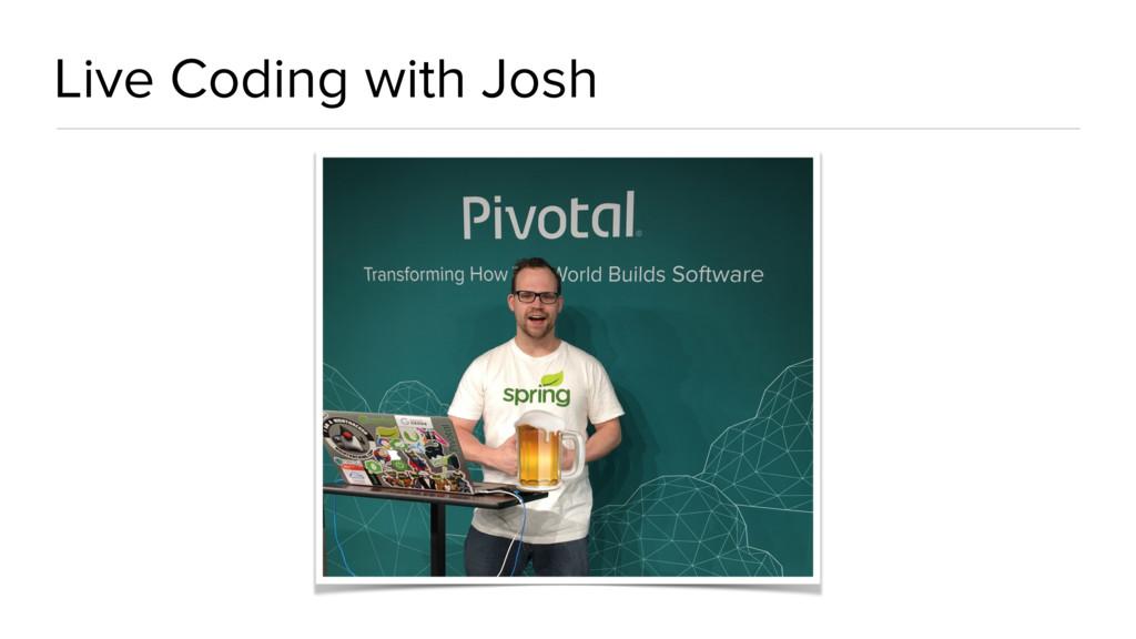 Live Coding with Josh