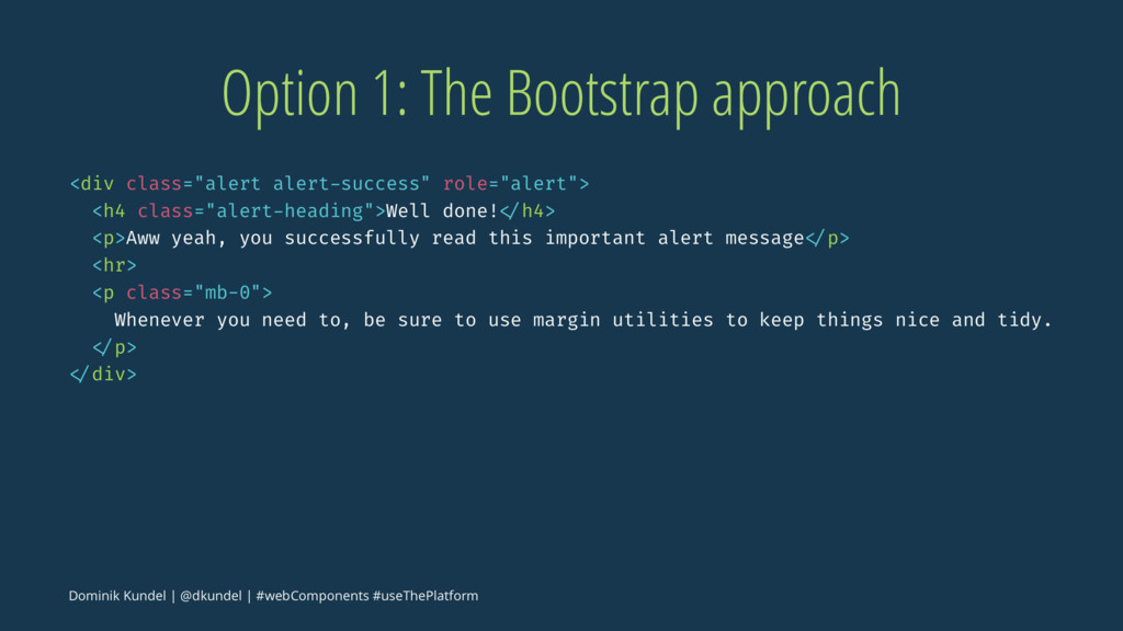 """Option 1: The Bootstrap approach <div class=""""al..."""