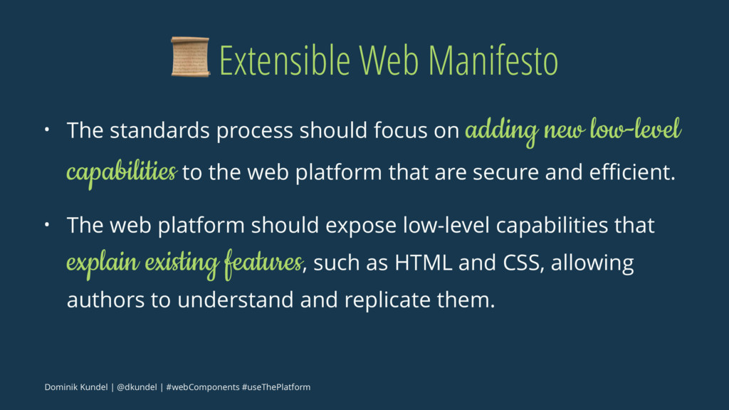 ! Extensible Web Manifesto • The standards proc...