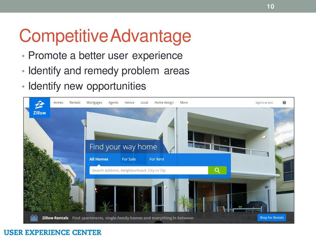 Competitive Advantage 10 • Promote a better use...