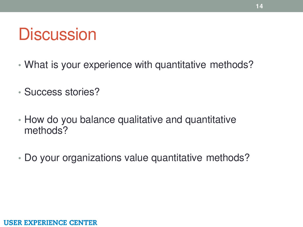 Discussion 14 • What is your experience with qu...