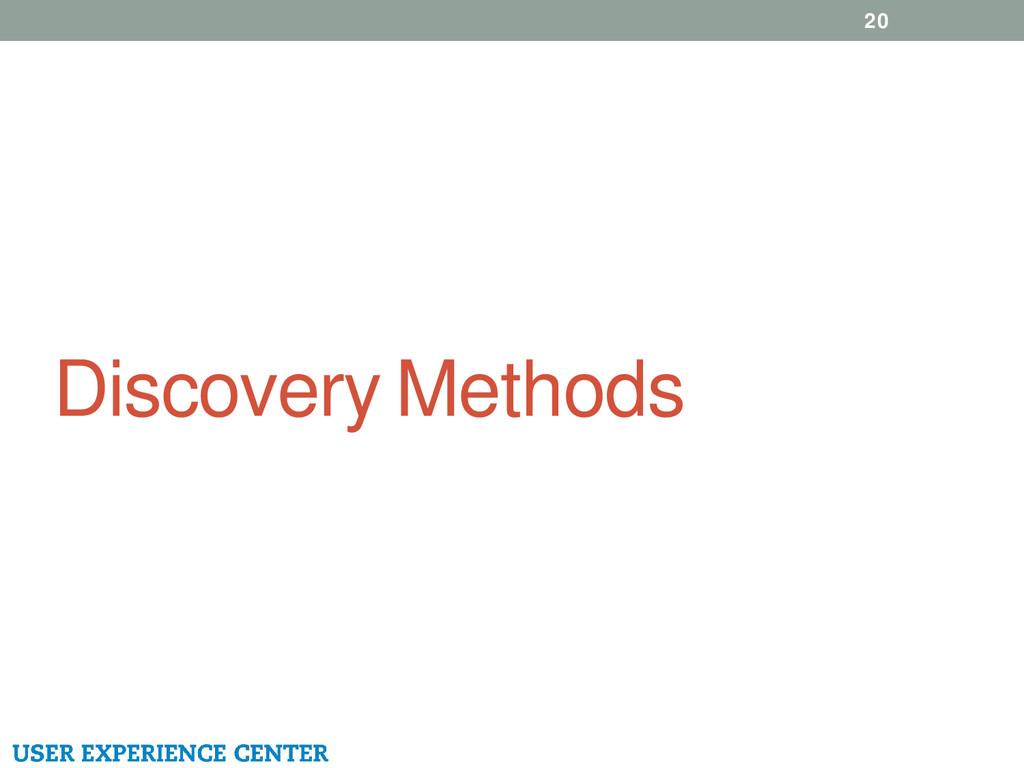 Discovery Methods 20