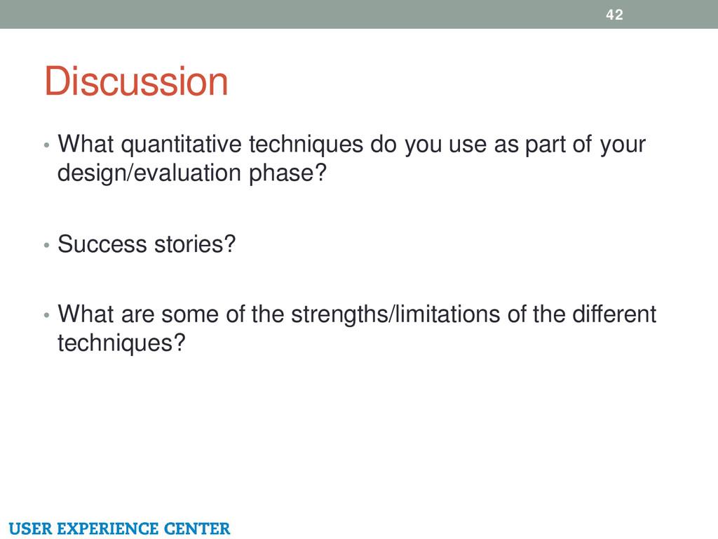 Discussion 42 • What quantitative techniques do...