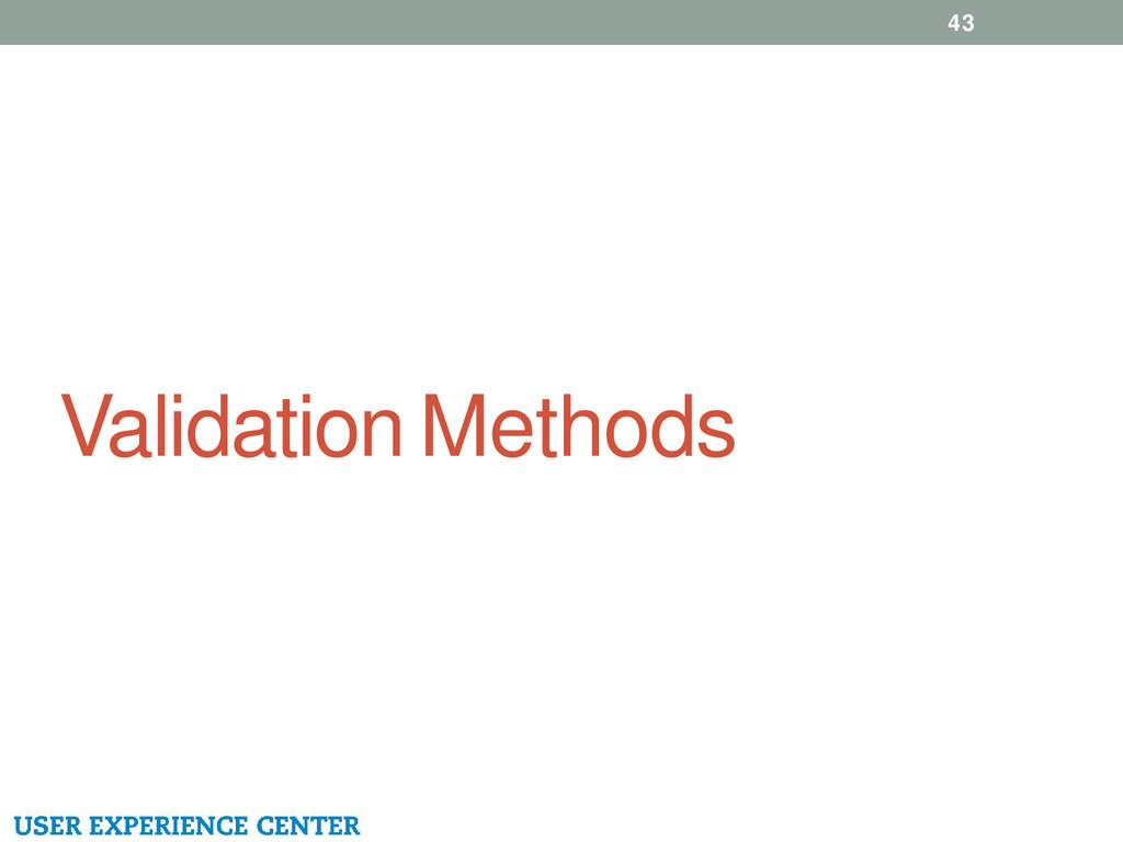 Validation Methods 43