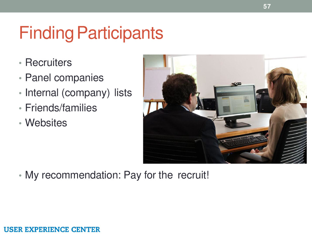 Finding Participants • Recruiters • Panel compa...