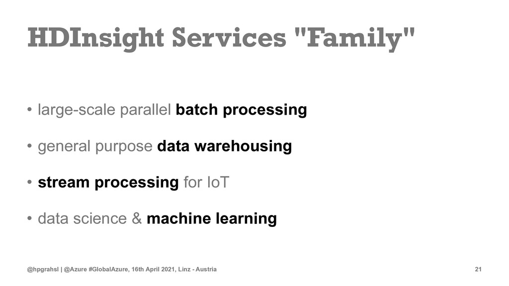 """HDInsight Services """"Family"""" • large-scale paral..."""