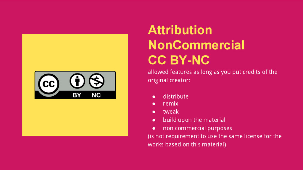Attribution NonCommercial CC BY-NC allowed feat...