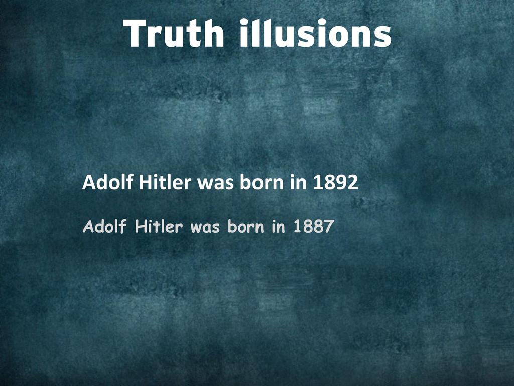 Adolf Hitler was born in 1892 ...