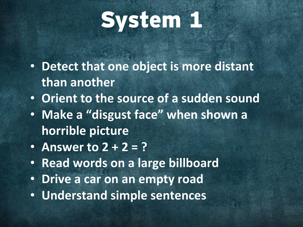 System 1 • Detect that one object ...