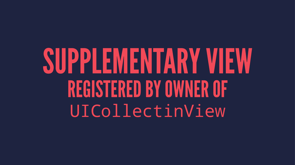 SUPPLEMENTARY VIEW REGISTERED BY OWNER OF UICol...