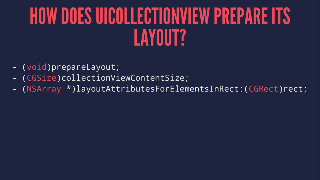 HOW DOES UICOLLECTIONVIEW PREPARE ITS LAYOUT? -...