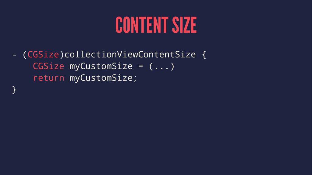 CONTENT SIZE - (CGSize)collectionViewContentSiz...