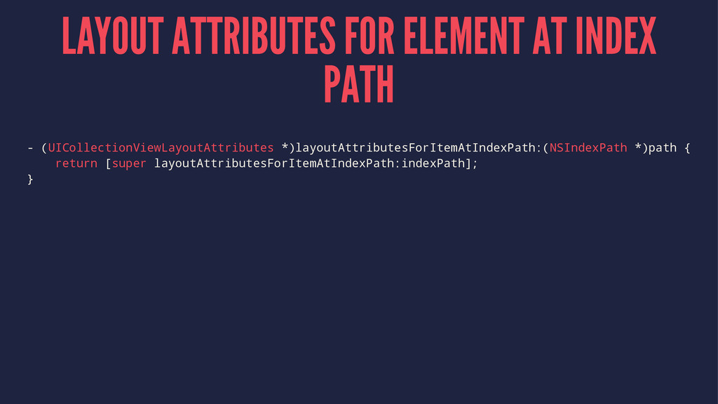 LAYOUT ATTRIBUTES FOR ELEMENT AT INDEX PATH - (...