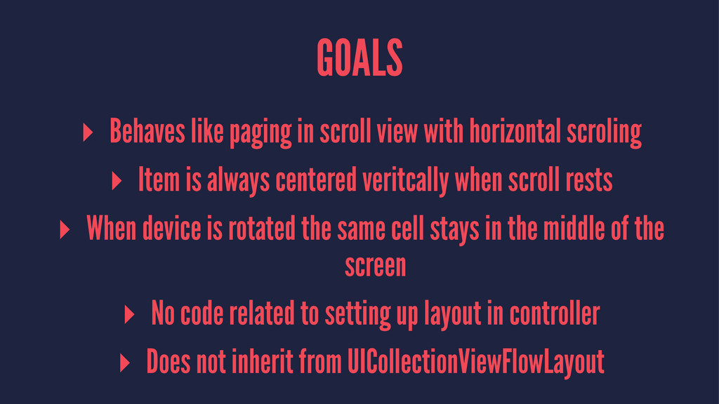 GOALS ▸ Behaves like paging in scroll view with...