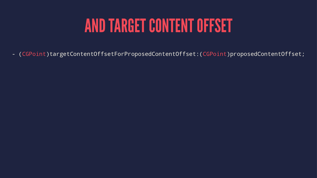 AND TARGET CONTENT OFFSET - (CGPoint)targetCont...