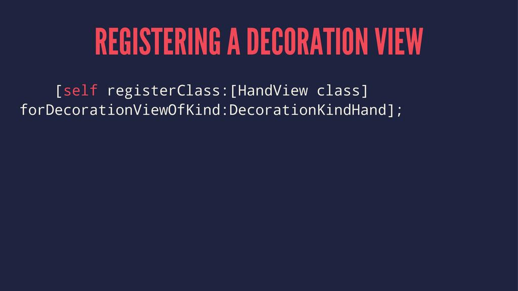 REGISTERING A DECORATION VIEW [self registerCla...