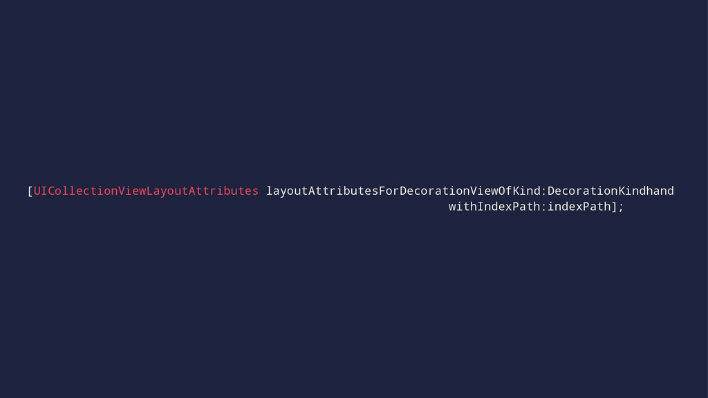 [UICollectionViewLayoutAttributes layoutAttribu...