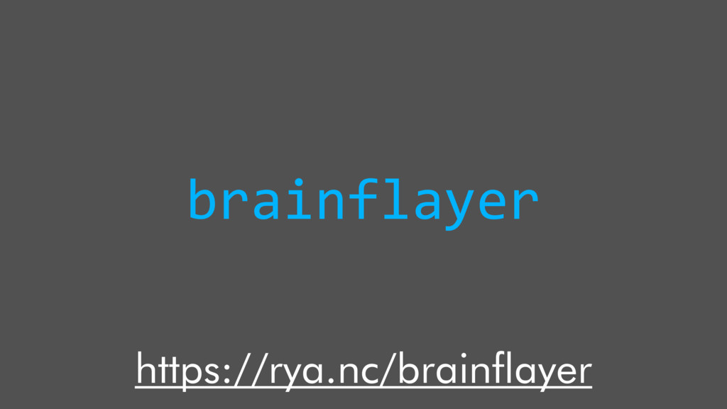brainflayer https://rya.nc/brainflayer