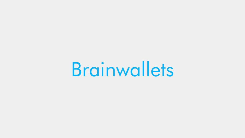 Brainwallets