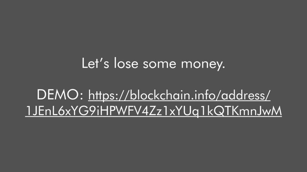 Let's lose some money. DEMO: https://blockchain...
