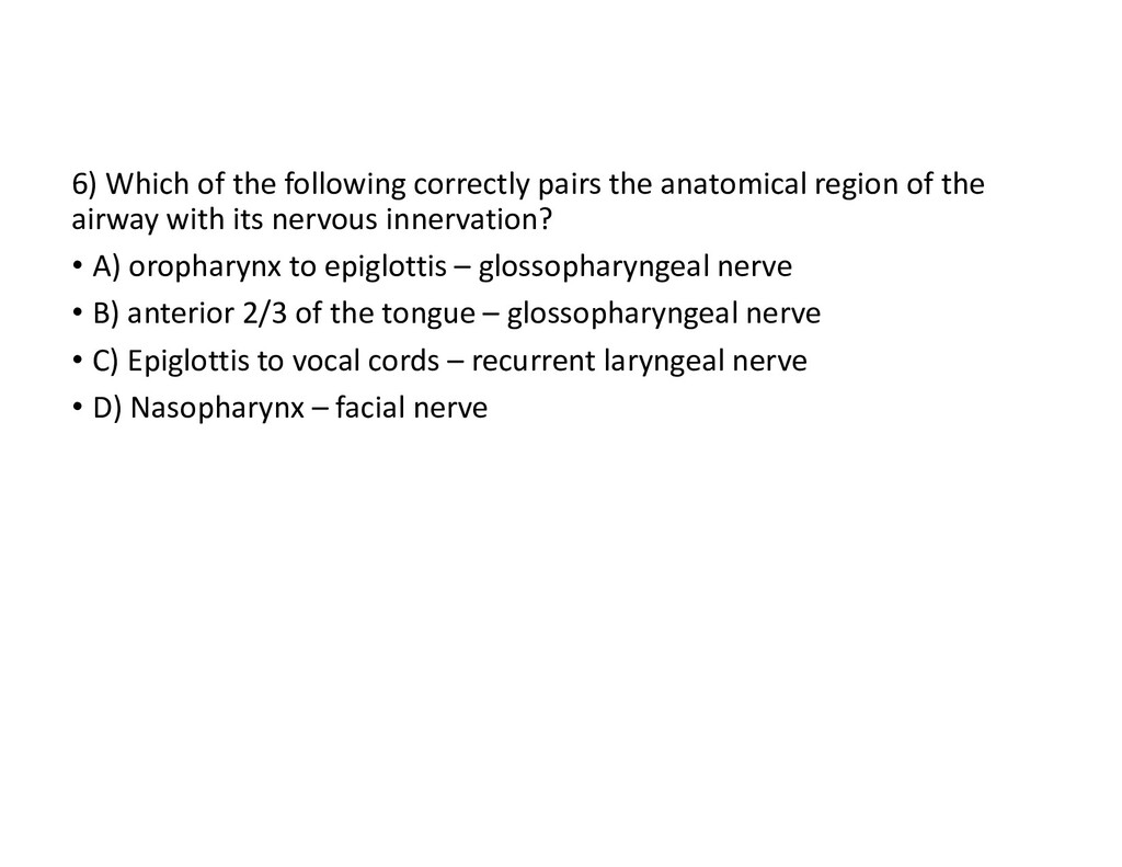 6) Which of the following correctly pairs the a...