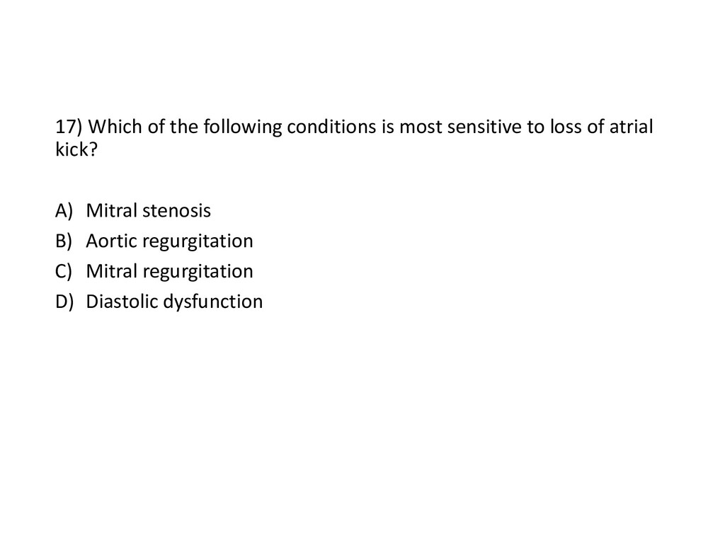 17) Which of the following conditions is most s...