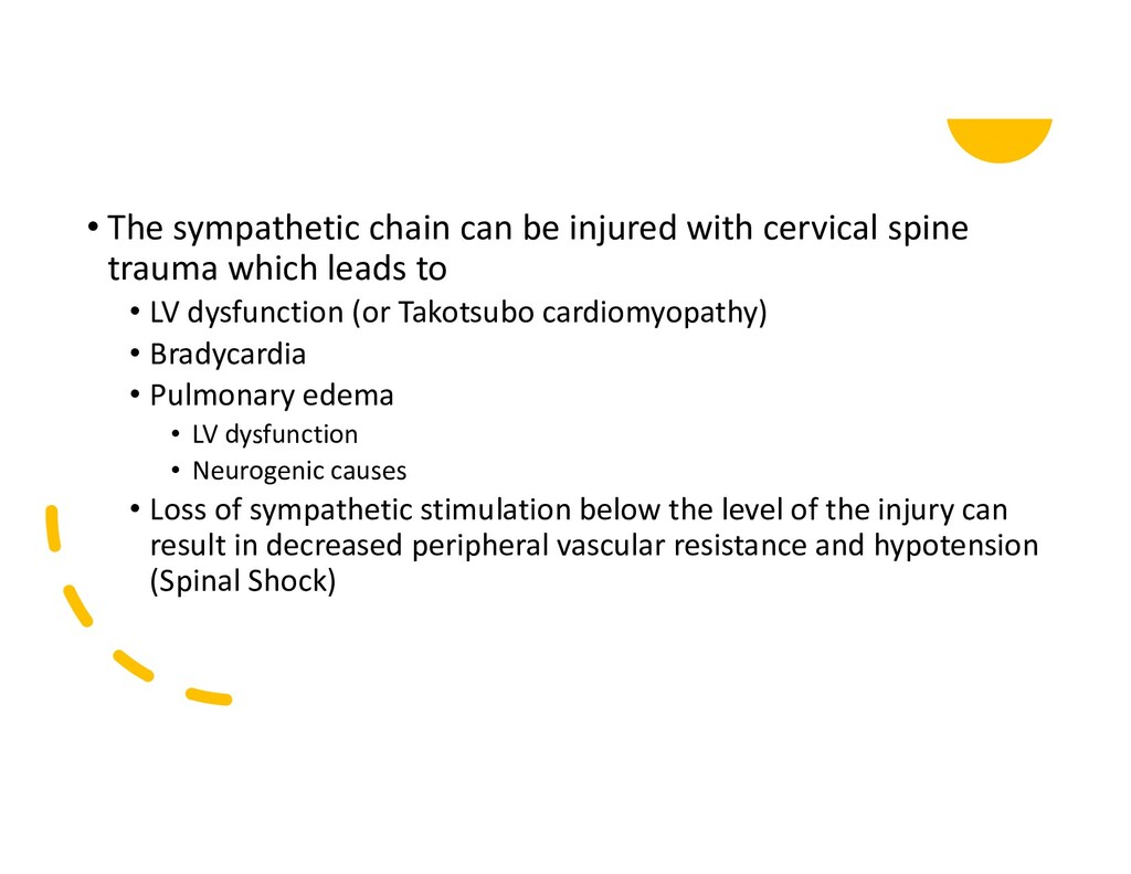 • The sympathetic chain can be injured with cer...