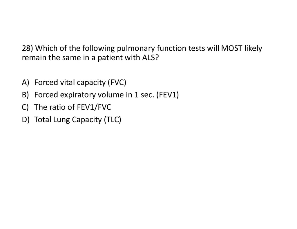 28) Which of the following pulmonary function t...