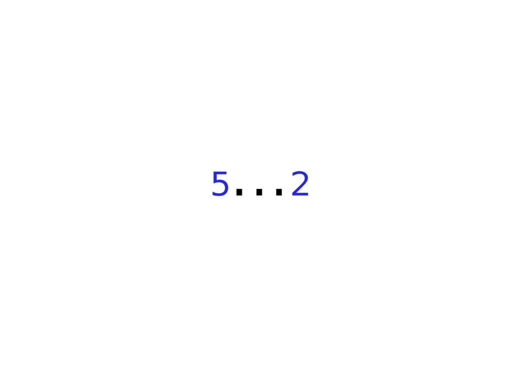 5...2