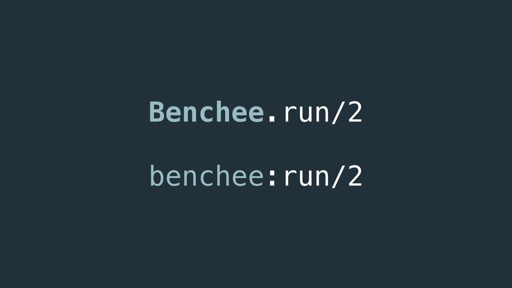 Benchee.run/2 benchee:run/2