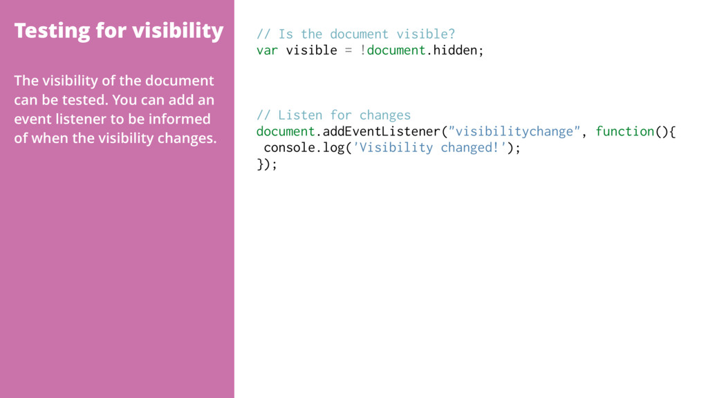 Testing for visibility // Is the document visib...