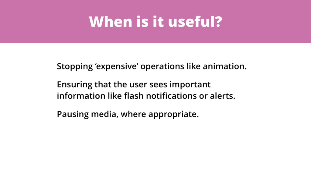 When is it useful? Stopping 'expensive' operati...
