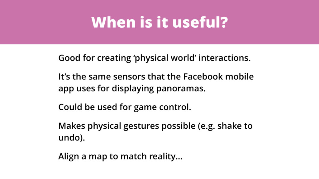 When is it useful? Good for creating 'physical ...