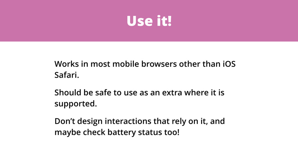 Use it! Works in most mobile browsers other tha...