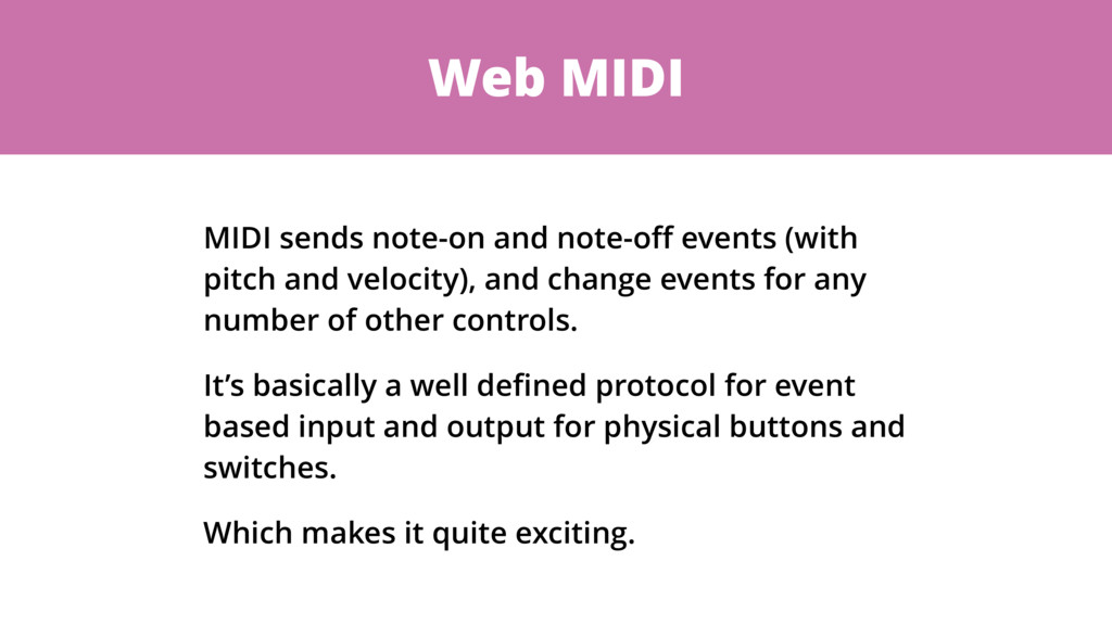 Web MIDI MIDI sends note-on and note-off events ...