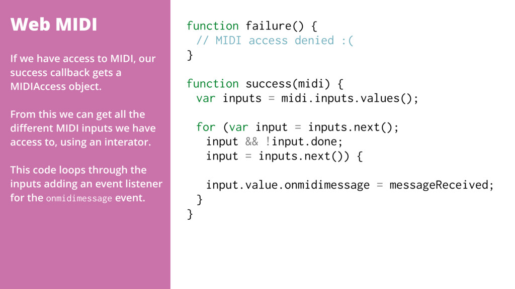 Web MIDI function failure() { // MIDI access de...