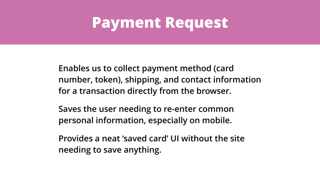 Payment Request Enables us to collect payment m...